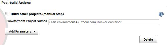 Jenkins Job configuration manual step Start environment 4 Production