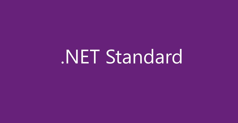 Bye PCL, Hello .NET Standard